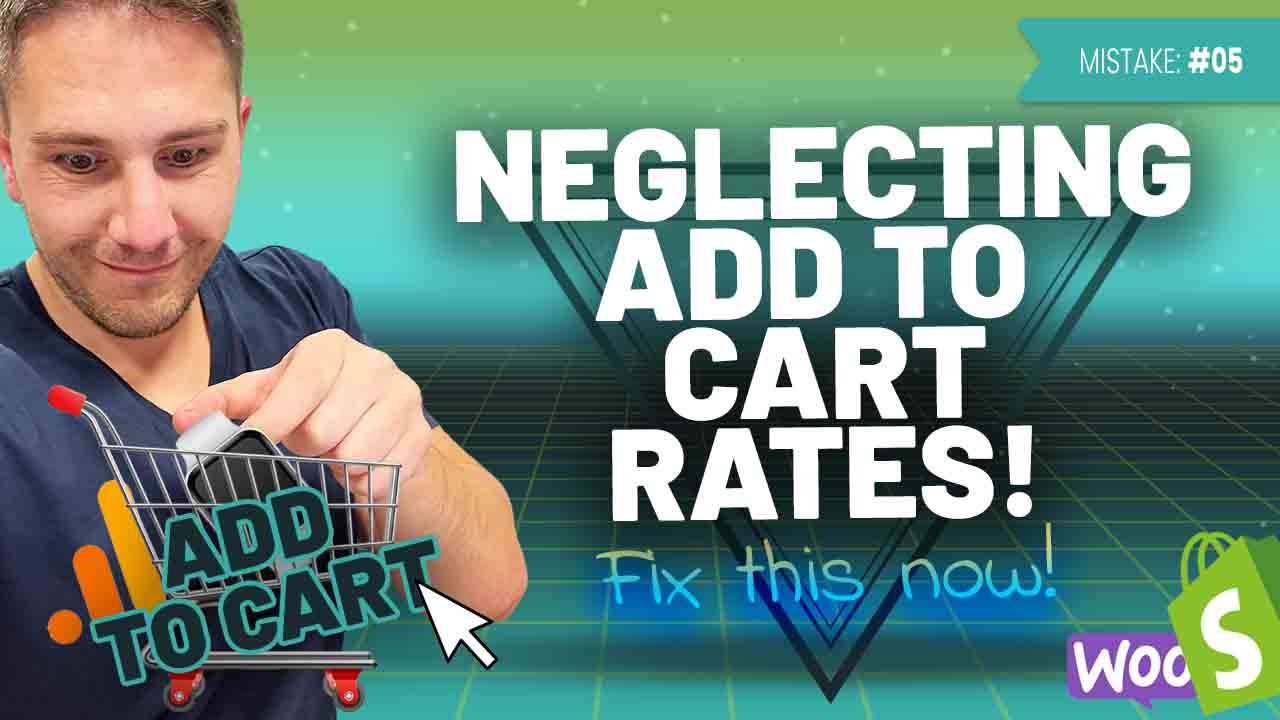 Common eCommerce Mistake #5: Not Monitoring Your Add to Cart Rate